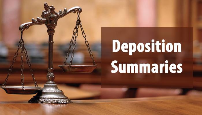 Deposition Summaries