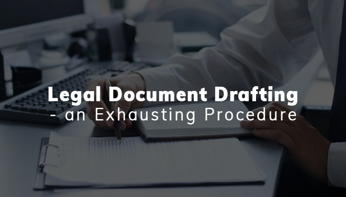 Outsourcing Legal Drafting is a Wise Choice – Here's Why?