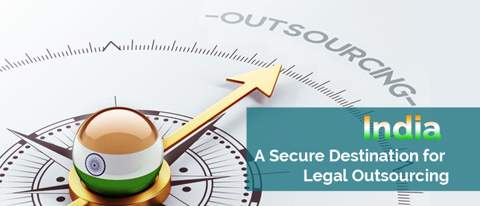 India – A Secure Destination for Legal Outsourcing