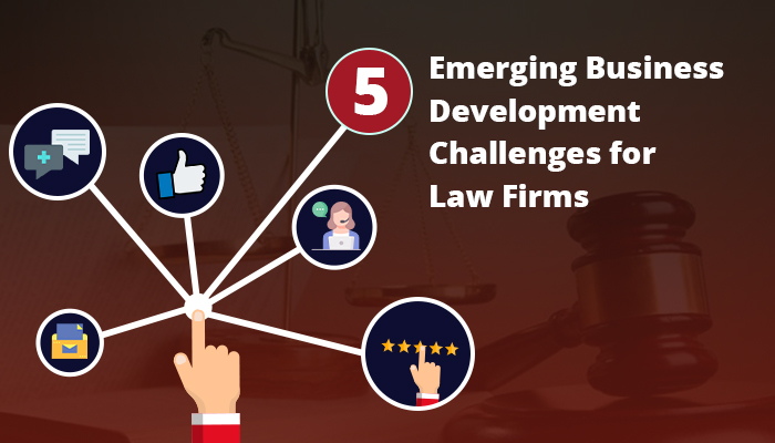 Business Development Challenges by Law Firms