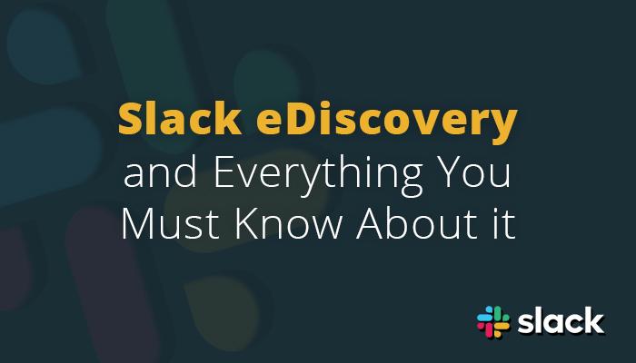Slack e-Discovery